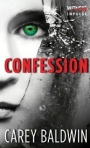 Carey Baldwin ConfessesAll!