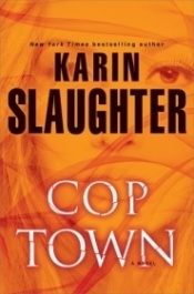 Cover, Cop Town by Karin Slaughter