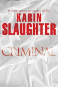 Cover, Criminal by Karin Slaughter