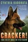 Cracker! The Best Dog in Vietnam by Cynthia Kadohata