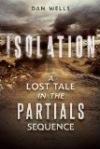 Isolation by Dan Wells