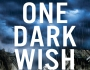 Cover Reveal for Sharon Wray's ONE DARK WISH